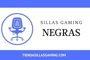 Sillas gaming Negras