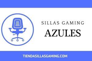 Sillas gaming azules