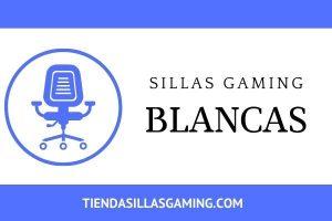 Sillas gaming blancas